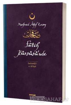 Fatih Kürsüsü'nde - Safahat 4. Kitap