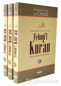 Fehmü'l Kur'an - Siyer Eşliğinde Kur'anı Anlamak (3 Cilt Takım) (Ciltli)