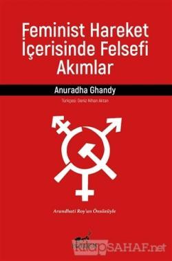 Feminist Hareket İçerisinde Felsefi Akımlar