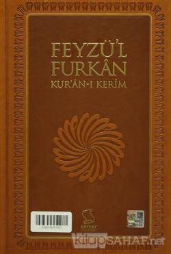 Feyzü'l Furkan Kur'an-ı Kerim (Büyük Boy - Sadece Mushaf) (Ciltli)