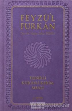 Feyzü'l Furkan Tefsirli  Kur'an-ı Kerim Meali (Cep Boy, Farklı Renklerde) (Ciltli)