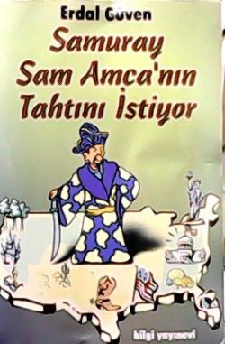 Samuray Sam Amca'nın Tahtını İstiyor