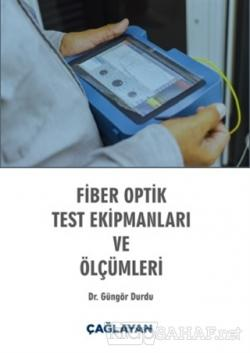 Fiber Optik Test Ekipmanları ve Ölçümleri