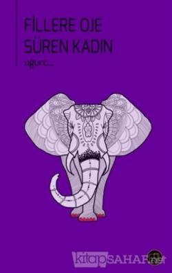 Fillere Oje Süren Kadın