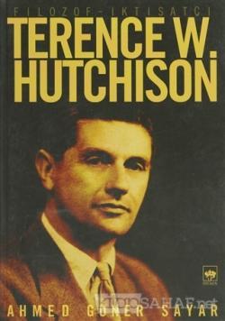 Filozof - İktisatçı Terence W. Hutchison