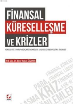 Finansal Küreselleşme ve Krizler