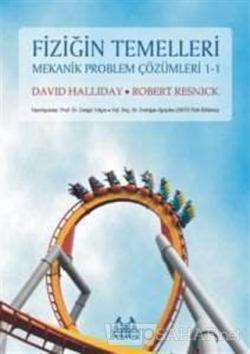 Fiziğin Temelleri Mekanik Problem Çözümleri 1.1