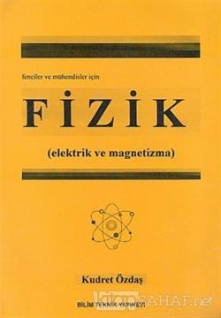 Fizik (Elektrik ve Magnetizma) Fenciler ve Mühendisler İçin