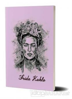 Frida Kahlo - Not Defteri