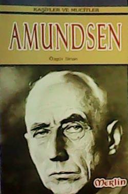 Kaşifler ve Mucitler: Amundsen