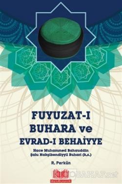 Fuyuzat-ı Buhara ve Evrad-ı Behaiyye