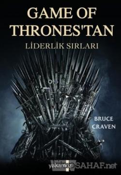 Game of Thrones'tan Liderlik Sırları