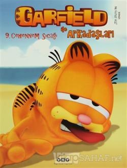 Garfield ile Arkadaşları 9: Cehennem Sıcağı
