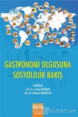 Gastronomi Olgusuna Sosyolojik Bakış