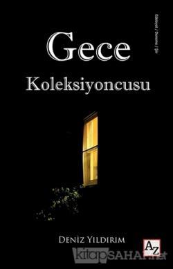 Gece Koleksiyoncusu - Deniz Yıldırım-   Yeni ve İkinci El Ucuz Kitabın