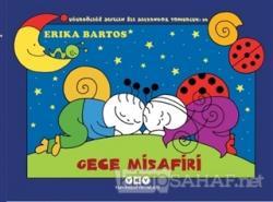 Gece Misafiri: Uğurböceği Sevecen ile Salyangoz Tomurcuk 26