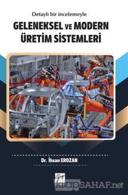 Geleneksel ve Modern Üretim Sistemleri