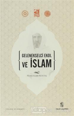 Gelenekselci Ekol ve İslam