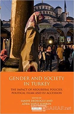 Gender And Society In Turkey (Ciltli)