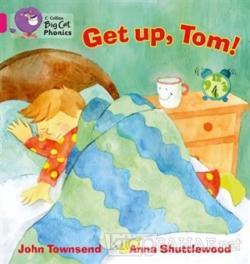 Get Up, Tom! (Big Cat Phonics-1B Pink)