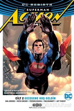Gezegene Hoş Geldin - Superman Action Comics Cilt 2