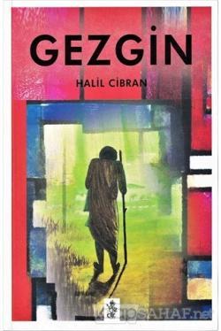 Gezgin - Halil Cibran | Yeni ve İkinci El Ucuz Kitabın Adresi