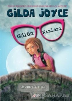 Gilda Joyce - Gölün Kızları (Ciltli) - Jennifer Allison | Yeni ve İkin