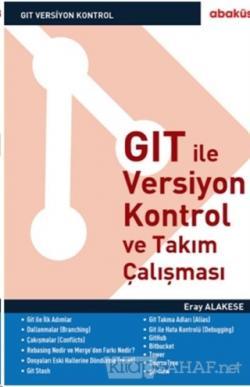 GIT İle Versiyon Kontrol ve Takım Çalışması