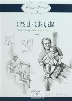 Giysili Figür Çizimi - Çizim Sanatı Serisi 3