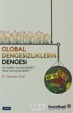 Global Dengesizliklerin Dengesi