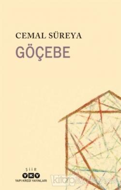 Göçebe - Cemal Süreya | Yeni ve İkinci El Ucuz Kitabın Adresi