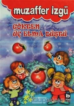 Gökten Üç Elma Düştü (Ciltli)