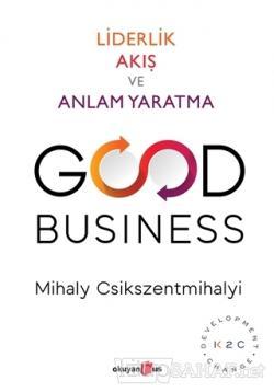 Good Business - Mihaly Csikszentmihalyi- | Yeni ve İkinci El Ucuz Kita