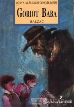 Goriot Baba - Honore De Balzac- | Yeni ve İkinci El Ucuz Kitabın Adres