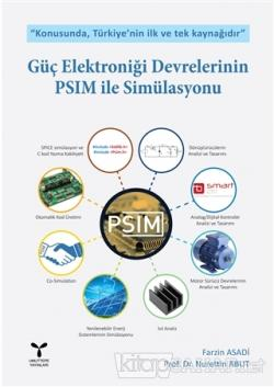 Güç Elektroniği Devrelerinin PSIM ile Simülasyonu