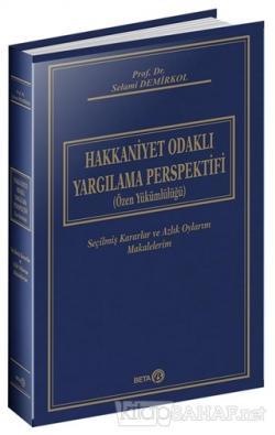 Hakkaniyet Odaklı Yargılama Perspektifi (Özel Yükümlülüğü) (Ciltli)