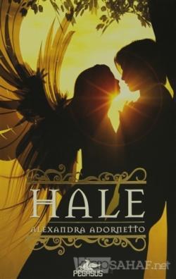 Hale - Alexandra Adornetto | Yeni ve İkinci El Ucuz Kitabın Adresi