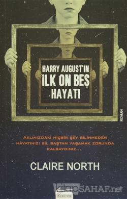 Harry August'in İlk On Beş Hayatı