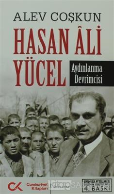 Hasan Ali Yücel - Aydınlanma Devrimcisi