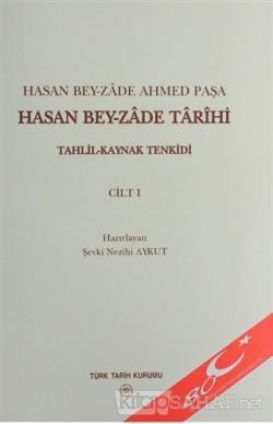 Hasan Bey-zade Tarihi  (3 Cilt Takım - Ciltli)