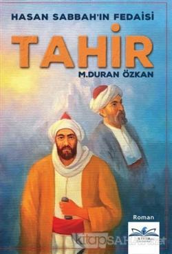 Hasan Sabbah'ın Fedaisi Tahir