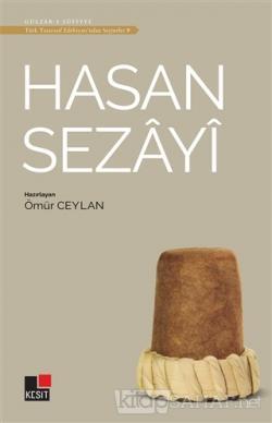 Hasan Sezayi - Türk Tasavvuf Edebiyatı'ndan Seçmeler 9