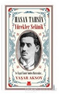 Hasan Tahsin - Yürekler Selanik