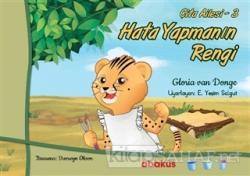 Hata Yapmanın Rengi - Çita Ailesi 3