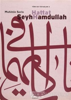 Hattat Şeyh Hamdullah (Ciltli)