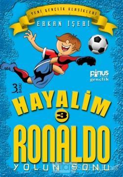 Hayalim Ronaldo 3 - Yolun Sonu