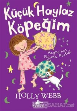 Hayta'nın Pijama Partisi - Küçük Haylaz Köpeğim 4