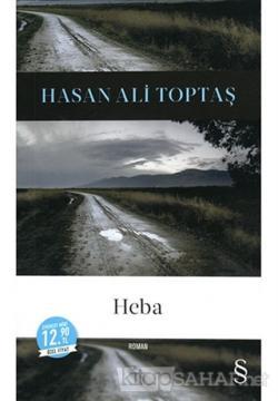Heba - Hasan Ali Toptaş | Yeni ve İkinci El Ucuz Kitabın Adresi