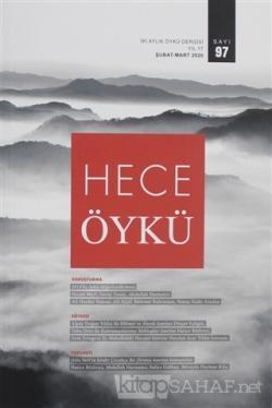 Hece Öykü Dergisi Sayı: 97 (Şubat - Mart 2020)