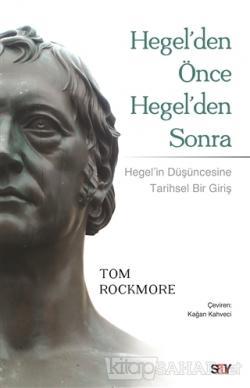 Hegel'den Önce Hegel'den Sonra
